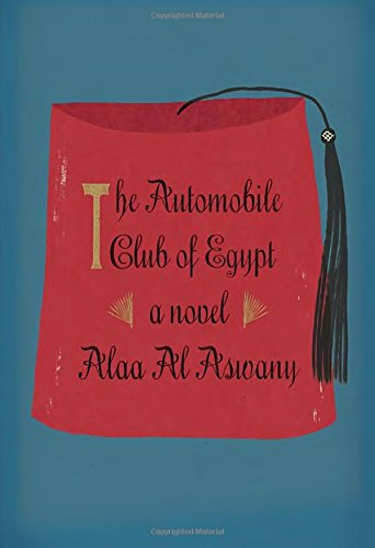 The Automobile Club of Egypt: A novel