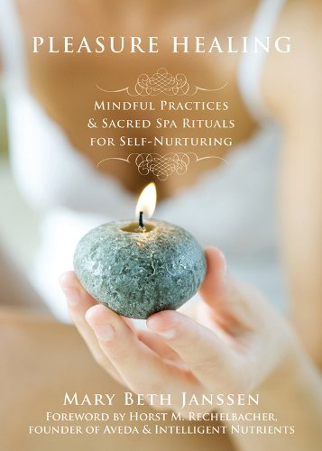 pleasure-healing-mindful-practices-and-sacred-spa-rituals-for-self-nurturing