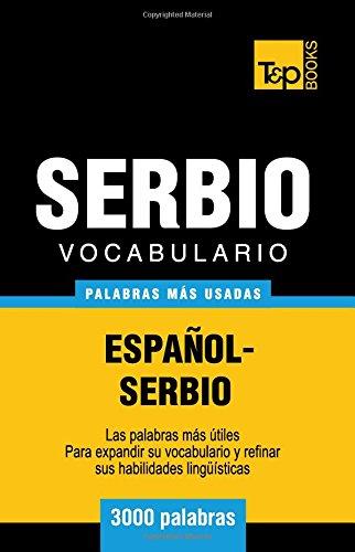 Vocabulario español-serbio - 3000 palabras más usadas (T&P Books)