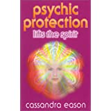 "Psychic Protection Lifts the Spiritvon ""Cassandra Eason"""