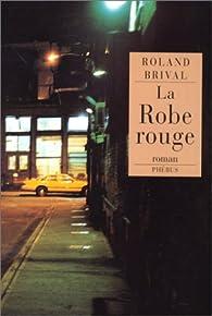 La Robe rouge par Roland Brival