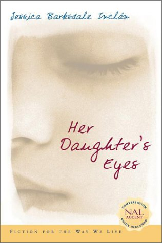 Her Daughter's Eyes, Jessica Barksdale Inclan