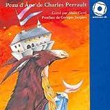 echange, troc Charles Perrault, Alain Carré, Georges Jacques - Peau d'ane/1cd