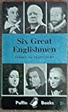 Six Great Englishmen (0140301364) by Aubrey De Selincourt