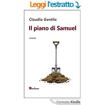 IL PIANO DI SAMUEL: il nuovo romanzo thriller generazionale finalmente in libreria