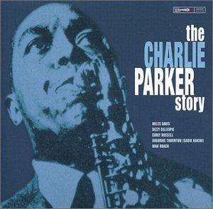 Charlie Parker - The Charlie Parker Story (Disc 5) - Zortam Music
