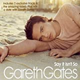 Say It Isn&#39;t So Pt.2by Gareth Gates