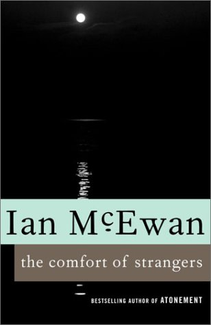 The Comfort of Strangers, Ian McEwan
