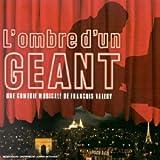 echange, troc François Valery - L'ombre D'un Géant