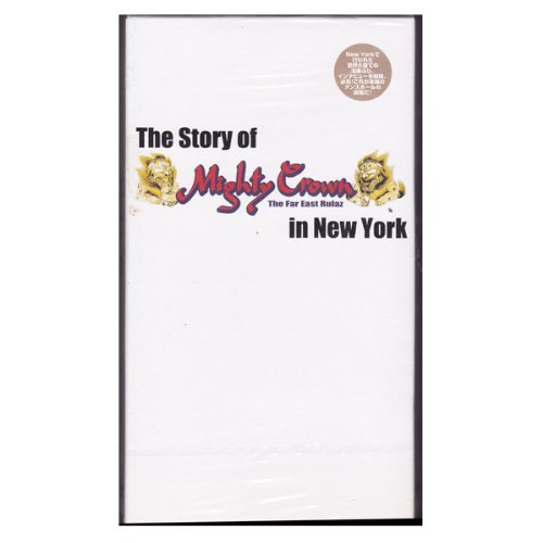 The Story Of Mighty Crown in New York [VHS]