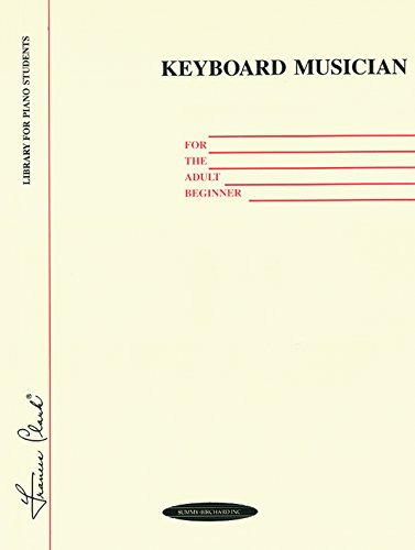 Keyboard Musician for the Adult Beginner (Frances Clark...