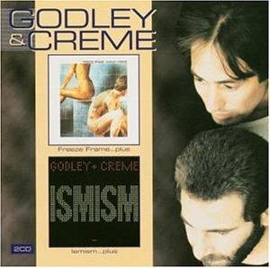 Godley & Creme - Ismism - Zortam Music
