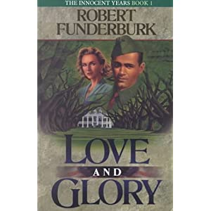 """Love and Glory"" by Robert Funderburk :Book Review"