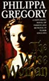 The Wise Woman Philippa Gregory
