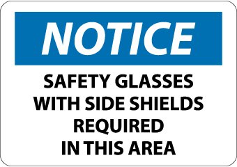 """NMC N339PB OSHA Sign, Legend """"NOTICE - SAFETY GLASSES WITH SIDE SHIELDS REQUIRED IN THIS AREA"""", 14"""" Length x 10"""" Height, Pressure Sensitive Vinyl, Black/Blue on White"""