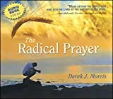img - for The Radical Prayer (Audio Book) book / textbook / text book