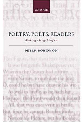 Poetry, Poets, Readers: Making Things Happen