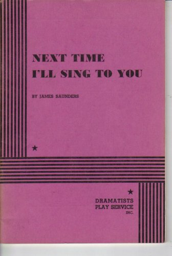 Next Time I'll Sing to You.