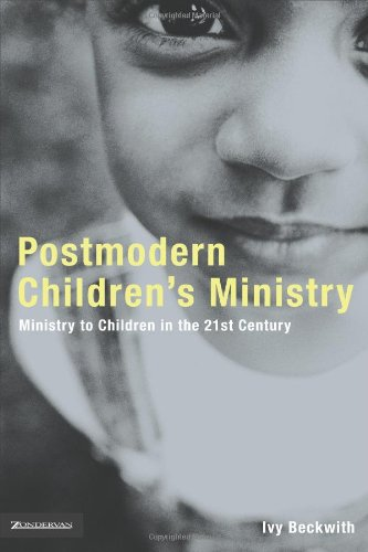 Postmodern Children s Ministry Ministry to Children in the 21st Century Church emergentYS310257549
