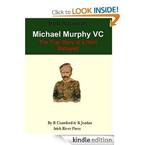 Amazon.com: Michael Murphy VC - An Irish Hero Betrayed (Irish