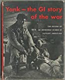 img - for Yank - The GI Story of the War book / textbook / text book