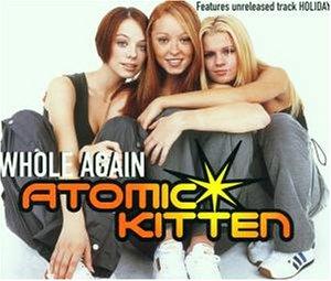 Atomic Kitten - Whole Again - Zortam Music