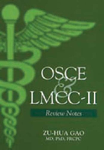 OSCE & LMCC-II: Review Notes