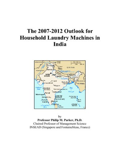 The 2007-2012 Outlook For Household Laundry Machines In India front-189778