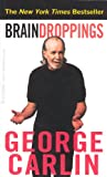 Brain Droppings (0786891122) by George Carlin