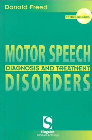 Motor Speech Disorders: Diagnosis & Treatment...