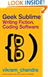 Geek Sublime: Writing Fiction, Coding...