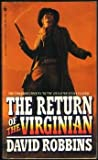 Return of the Virginian (0553563211) by Robbins, David L.