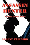 August Palumbo Assassin Hunter