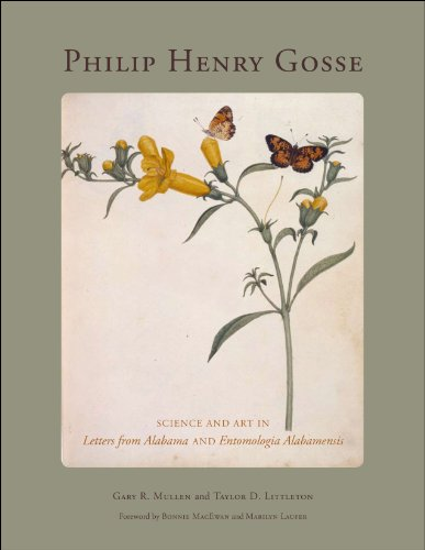 Philip Henry Gosse: Science and Art in Letters from Alabama and Entomologia Alabamensis