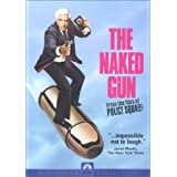 The Naked Gun - From the Files of Police Squad! ~ Leslie Nielsen