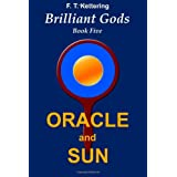 Oracle and Sun: Inspirations (Brilliant Gods, the Wisdom of Olympus)