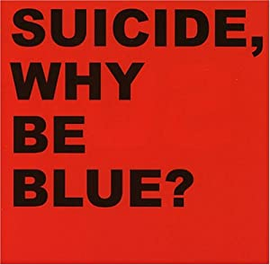 Why Be Blue