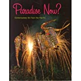 Paradise Now?: Contemporary Art from the Pacific (1869535847) by Asia Society