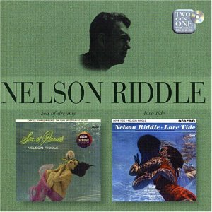 Nelson Riddle - Sea Of Dreams / Love Tide - Zortam Music