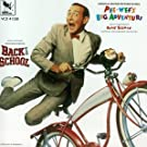 Pee Wee's Big Advent/Back To School