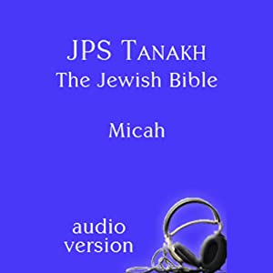 The Book of Micah: The JPS Audio Version Audiobook