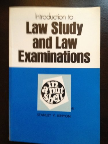 Introduction to Law Study and Law Examinations in a Nutshell (NUTSHELL SERIES)