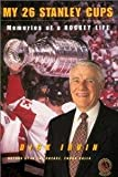 img - for My 26 Stanley Cups: Memoiries of a Hockey Life book / textbook / text book