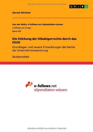 die-starkung-der-glaubigerrechte-durch-das-esug-by-gernot-kirchner-2013-09-11