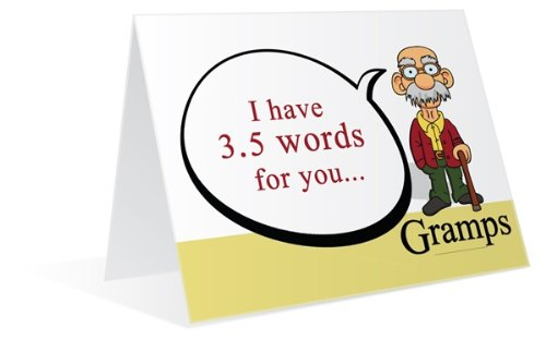 3.5 Words is Gramps Advice to be a man Greeting Cards MMGR06