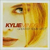 Kylie Minogue Greatest Remix Hits 2
