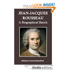 a biography of jean jacques rousseau