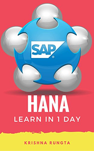 learn-hana-in-1-day-definitive-guide-to-learn-sap-hana-for-beginners-english-edition