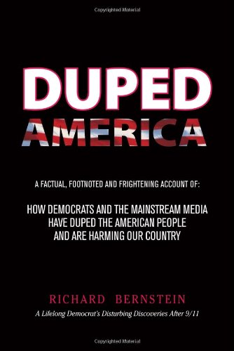 Duped America: How Democrats And The Mainstream Media Have Duped The American People And Are Harming Our Country PDF