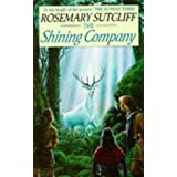 The Shining Company (Red Fox Older Fiction)by Rosemary Sutcliff